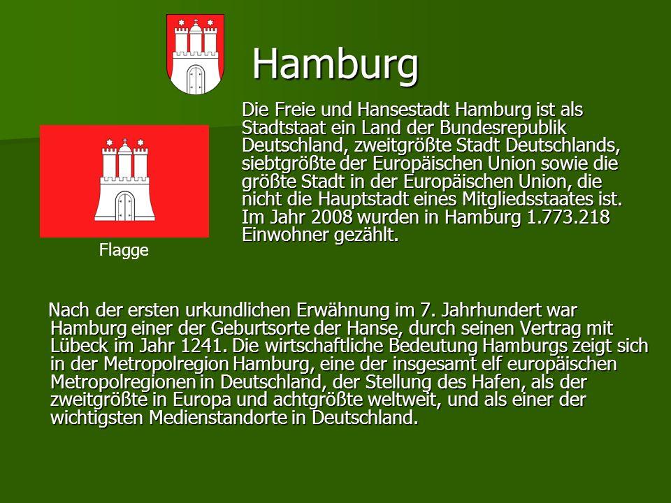 Hamburg Nach der ersten urkundlichen Erwähnung im 7. Jahrhundert war Hamburg einer der Geburtsorte der Hanse, durch seinen Vertrag mit Lübeck im Jahr