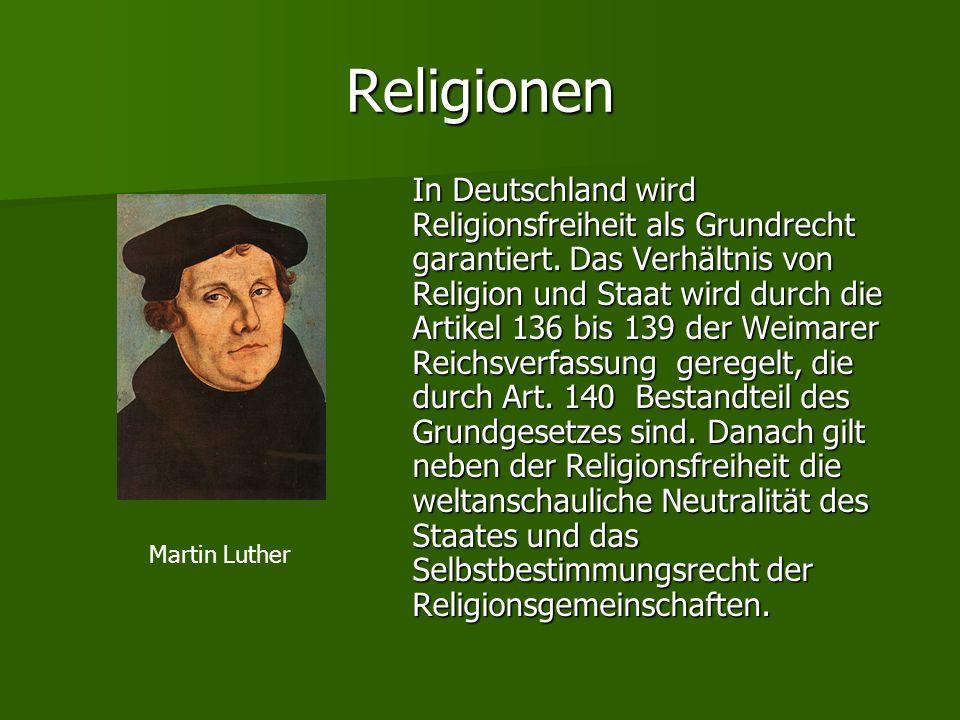 Religionen In Deutschland wird Religionsfreiheit als Grundrecht garantiert. Das Verhältnis von Religion und Staat wird durch die Artikel 136 bis 139 d