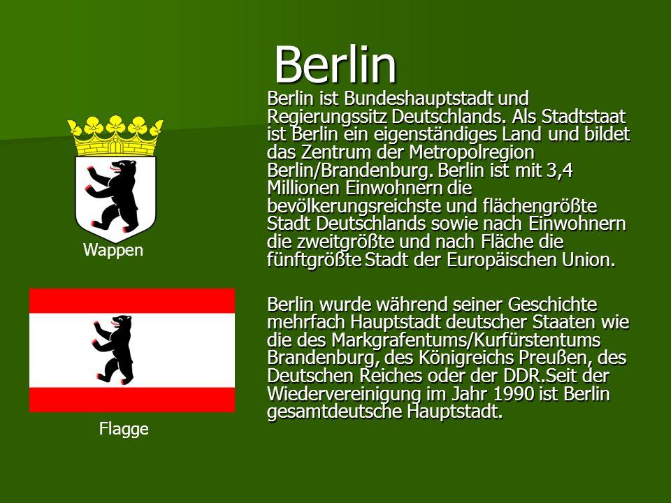 Berlin Berlin ist Bundeshauptstadt und Regierungssitz Deutschlands. Als Stadtstaat ist Berlin ein eigenständiges Land und bildet das Zentrum der Metro