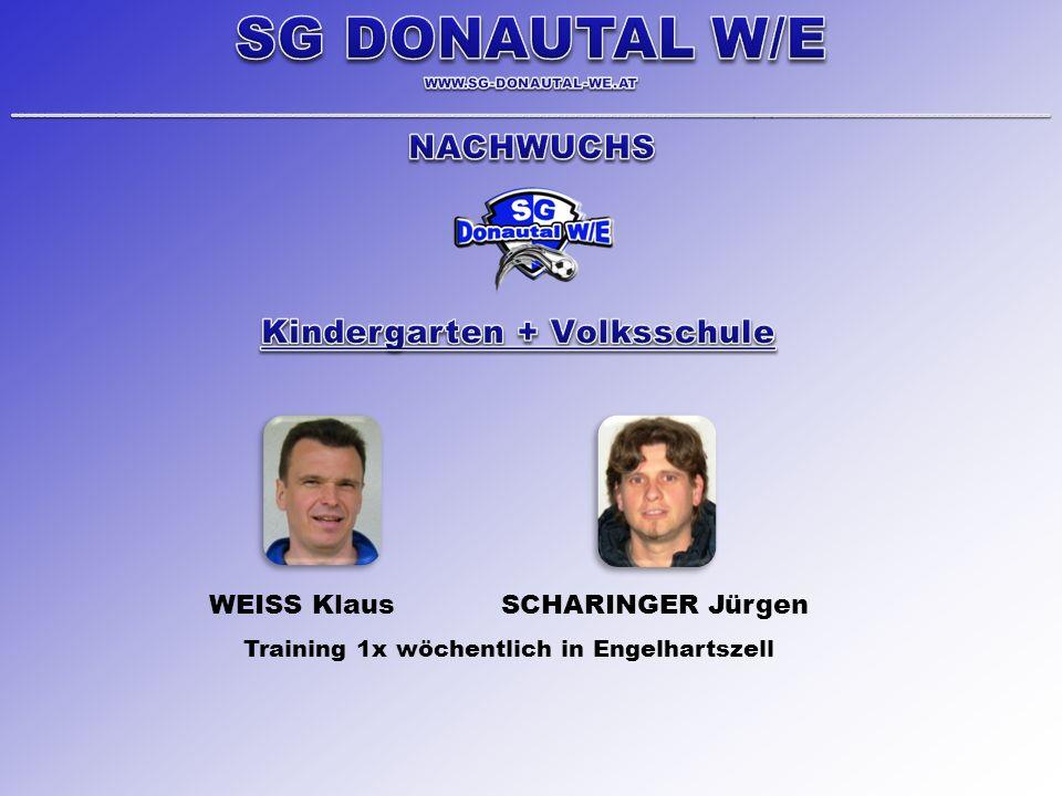 WEISS Klaus SCHARINGER Jürgen Training 1x wöchentlich in Engelhartszell
