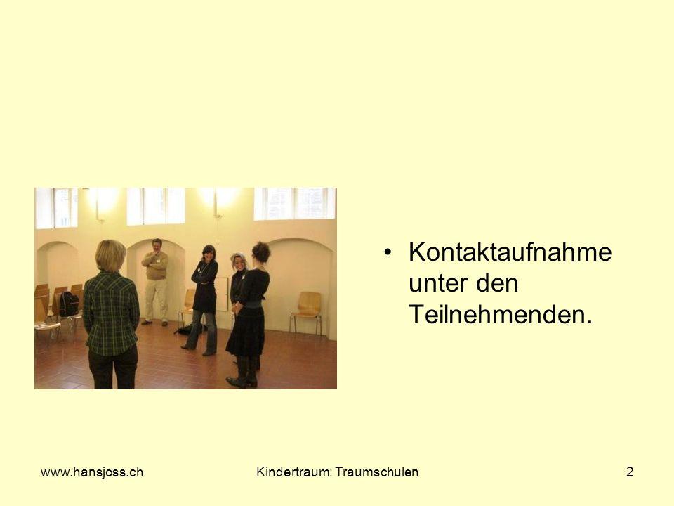 www.hansjoss.chKindertraum: Traumschulen3 Erfahrungsaustausch