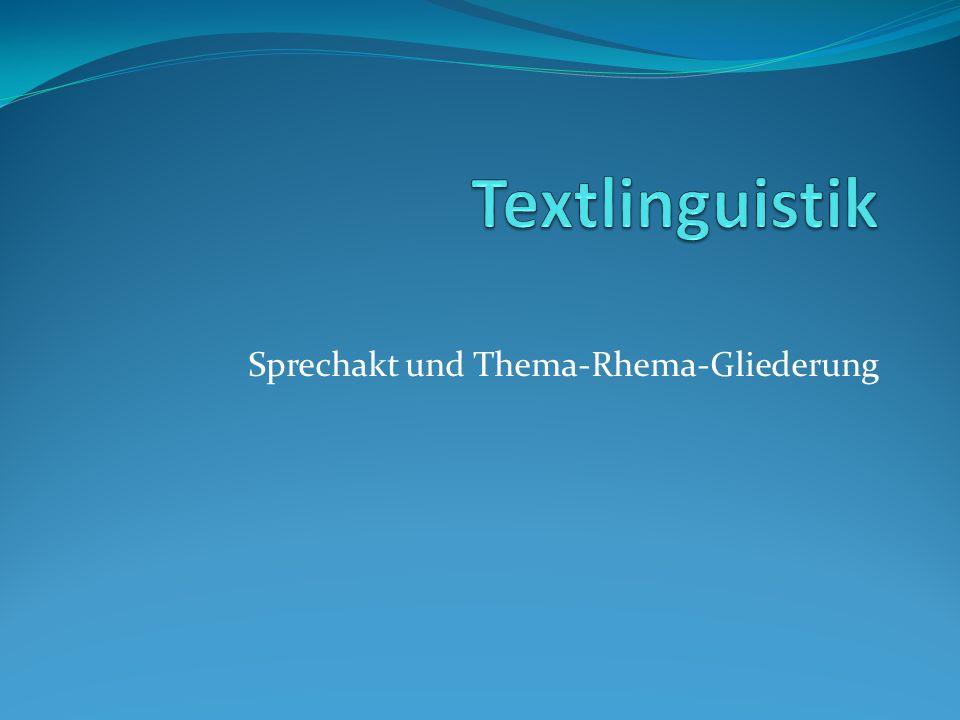 Sprechakt und Thema-Rhema-Gliederung