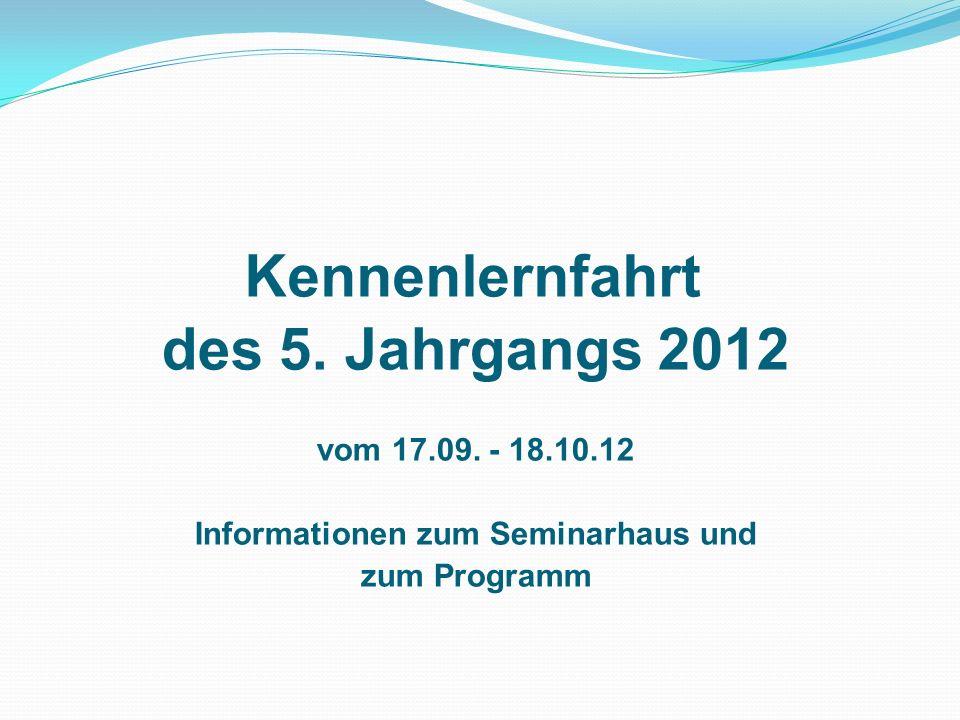Kennenlernfahrt des 5. Jahrgangs 2012 vom 17.09.