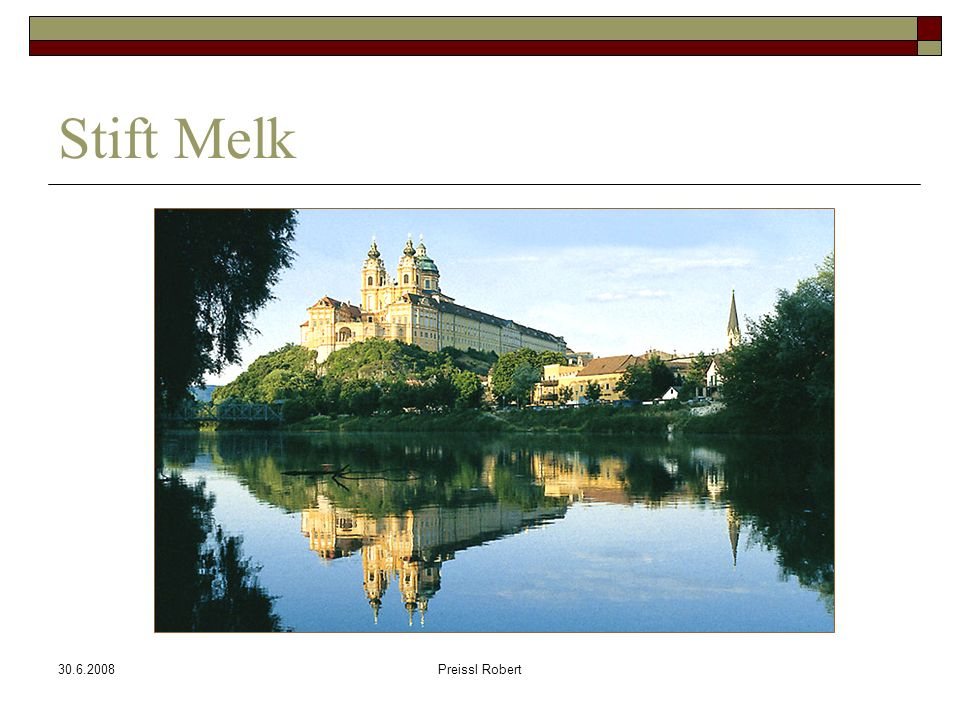 30.6.2008Preissl Robert Stift Melk