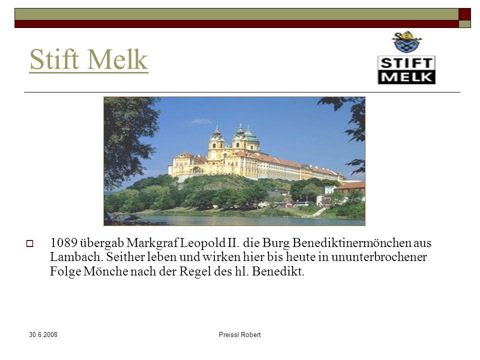 30.6.2008Preissl Robert Stift Melk 1089 übergab Markgraf Leopold II.