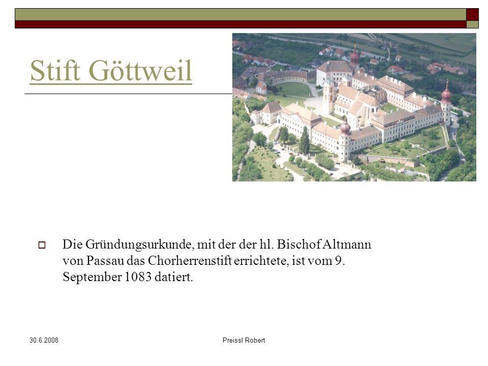 30.6.2008Preissl Robert Stift Göttweil Die Gründungsurkunde, mit der der hl.