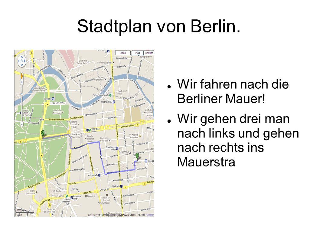 Stadtplan von Berlin. Wir fahren nach die Berliner Mauer.