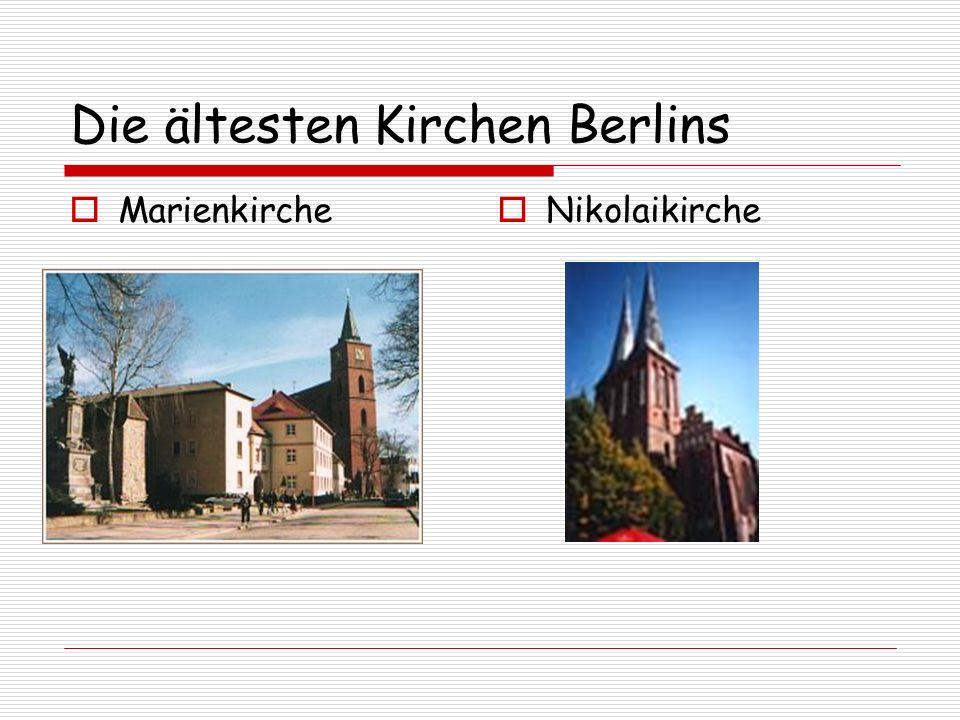Die ältesten Kirchen Berlins Marienkirche Nikolaikirche