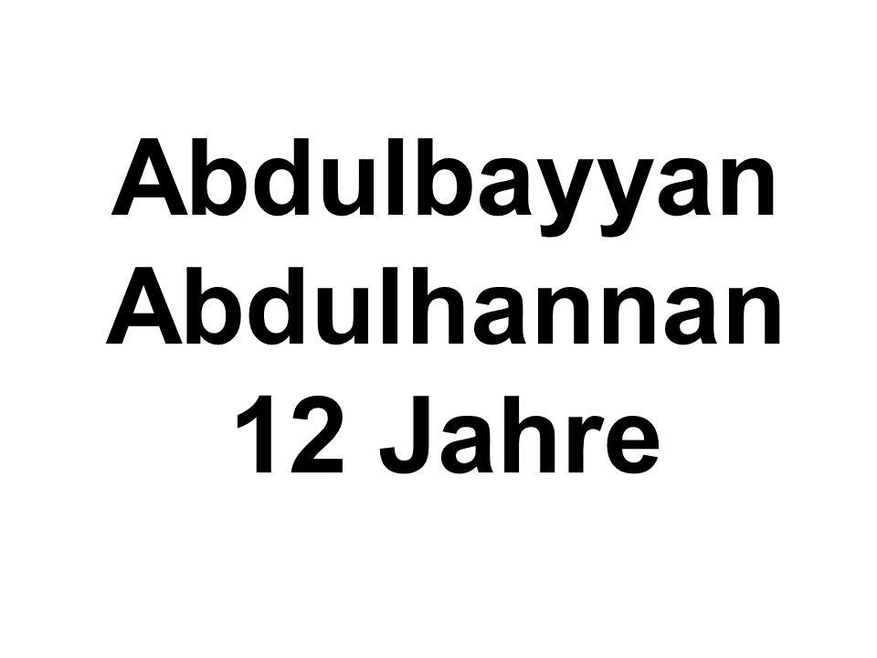 Abdulbayyan Abdulhannan 12 Jahre