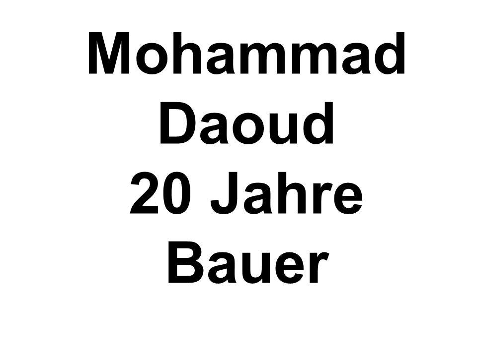 Mohammad Daoud 20 Jahre Bauer
