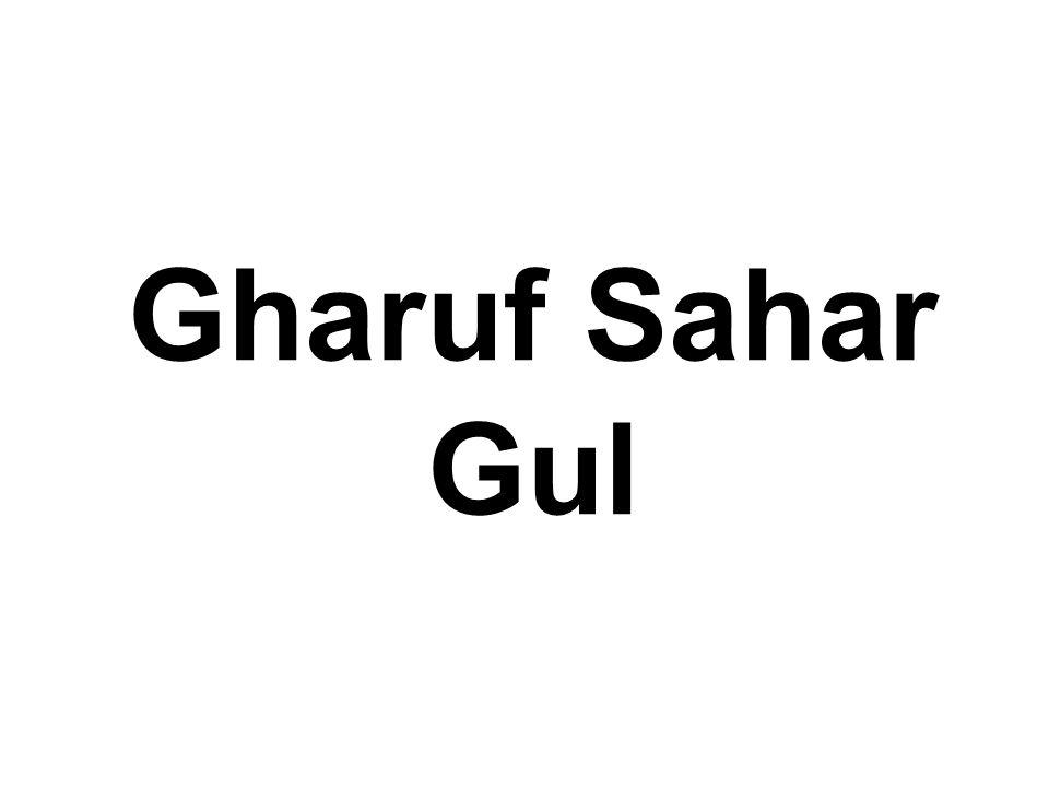 Gharuf Sahar Gul