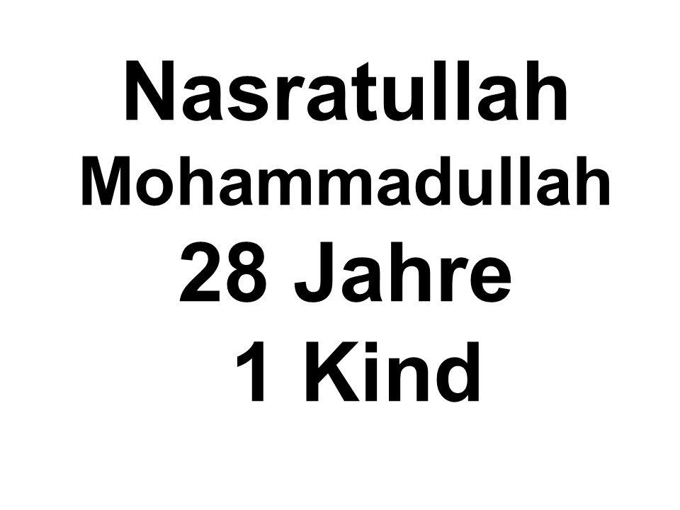 Nasratullah Mohammadullah 28 Jahre 1 Kind
