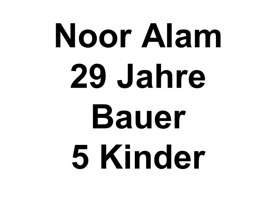 Noor Alam 29 Jahre Bauer 5 Kinder