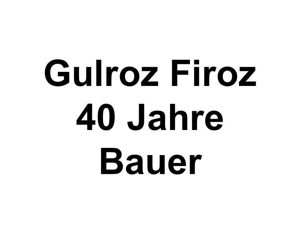 Gulroz Firoz 40 Jahre Bauer