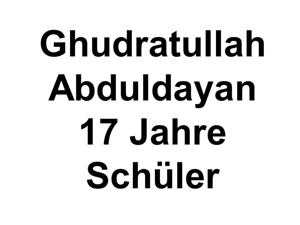 Ghudratullah Abduldayan 17 Jahre Schüler