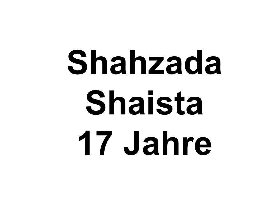 Shahzada Shaista 17 Jahre