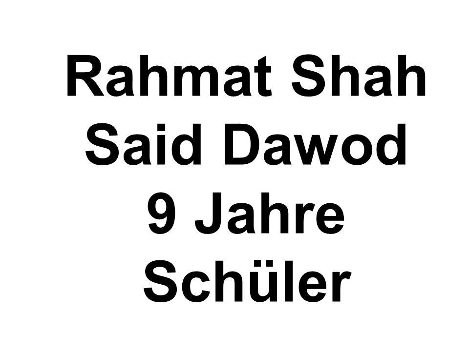 Rahmat Shah Said Dawod 9 Jahre Schüler