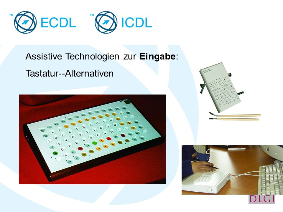 Assistive Technologien zur Eingabe: Tastatur--Alternativen