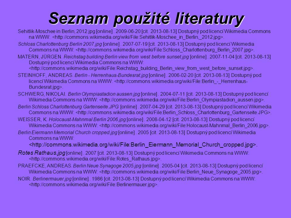 Seznam použité literatury Sehitlik-Moschee in Berlin, 2012.jpg [online]. 2009-06-20 [cit. 2013-08-13] Dostupný pod licencí Wikimedia Commons na WWW:.