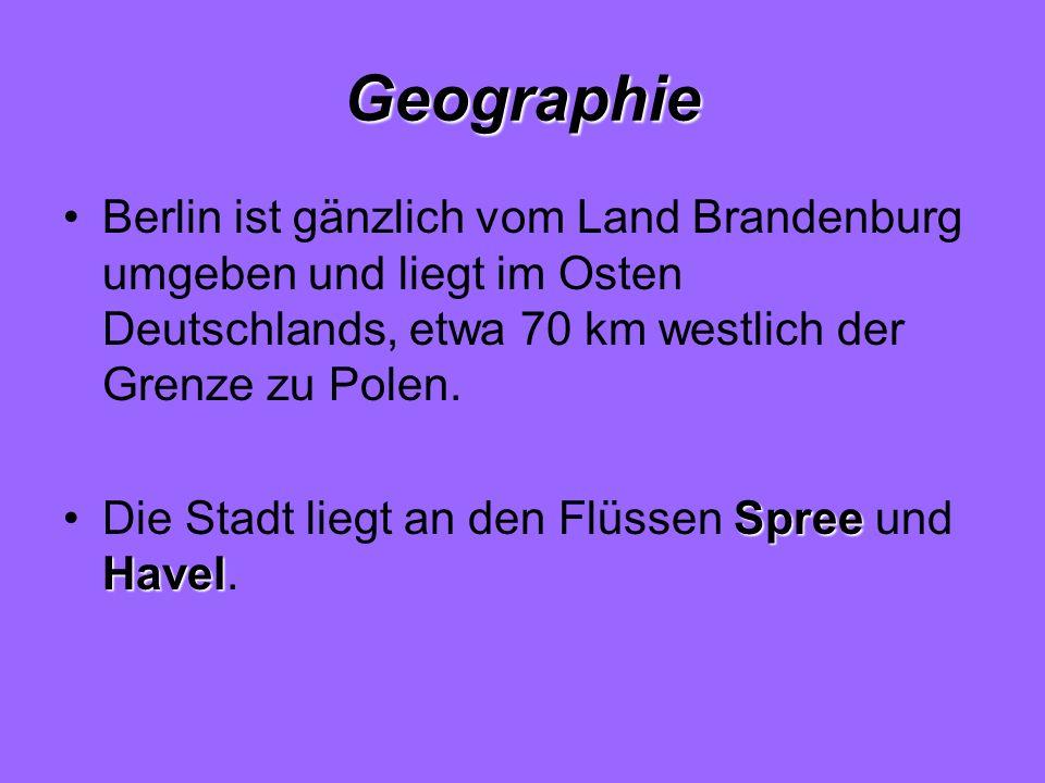Geographie Berlin ist gänzlich vom Land Brandenburg umgeben und liegt im Osten Deutschlands, etwa 70 km westlich der Grenze zu Polen. Spree HavelDie S