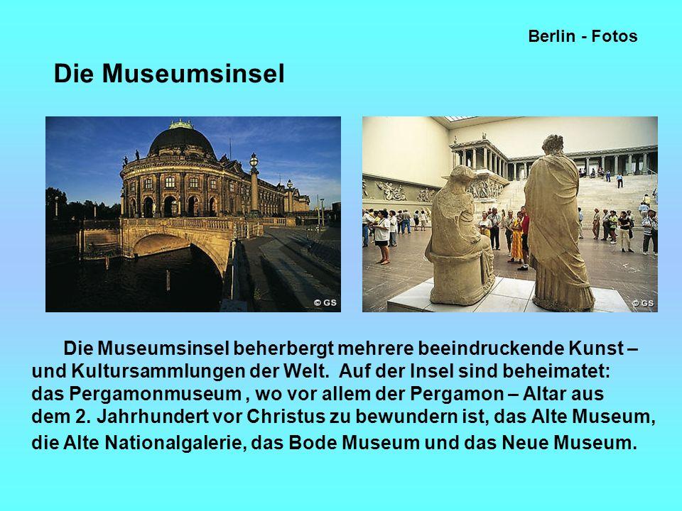 Berlin - Fotos Die Museumsinsel beherbergt mehrere beeindruckende Kunst – und Kultursammlungen der Welt.