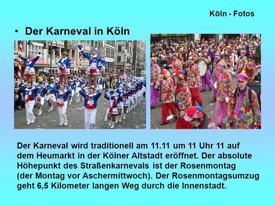 Köln - Fotos Der Karneval in Köln Der Karneval wird traditionell am 11.11 um 11 Uhr 11 auf dem Heumarkt in der Kölner Altstadt eröffnet.