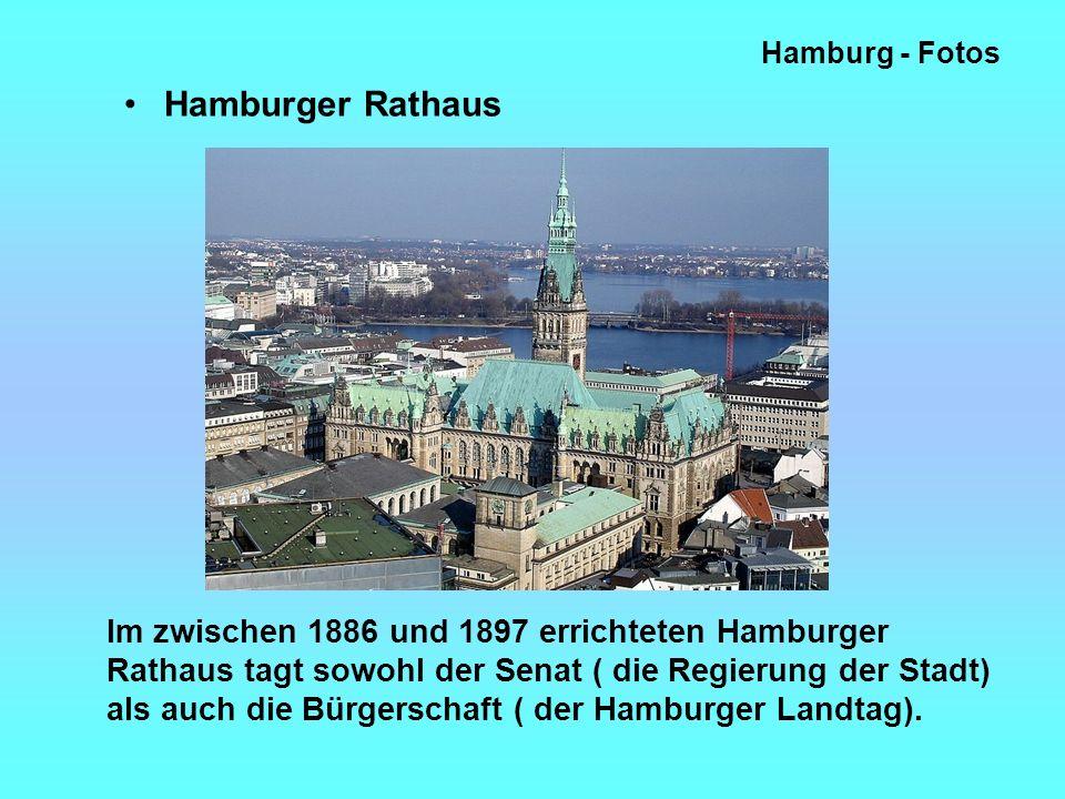 Hamburg - Fotos Hamburger Rathaus Im zwischen 1886 und 1897 errichteten Hamburger Rathaus tagt sowohl der Senat ( die Regierung der Stadt) als auch die Bürgerschaft ( der Hamburger Landtag).