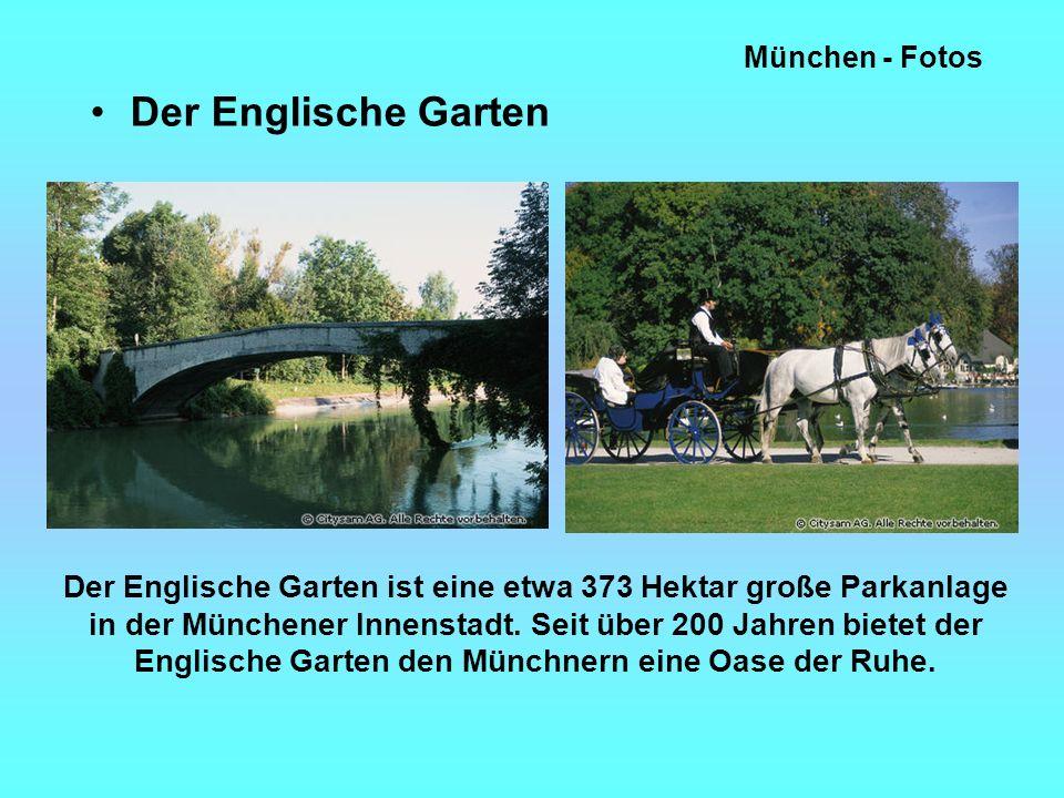 München - Fotos Der Englische Garten Der Englische Garten ist eine etwa 373 Hektar große Parkanlage in der Münchener Innenstadt.
