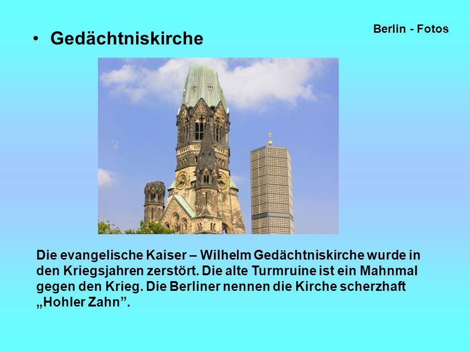 Gedächtniskirche Berlin - Fotos Die evangelische Kaiser – Wilhelm Gedächtniskirche wurde in den Kriegsjahren zerstört.