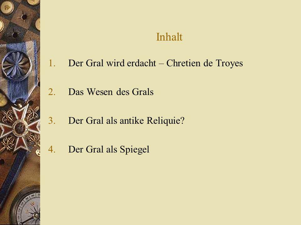 Der Gral wird erdacht – Chretien de Troyes Geb.um 1140 in Troyes, gest.