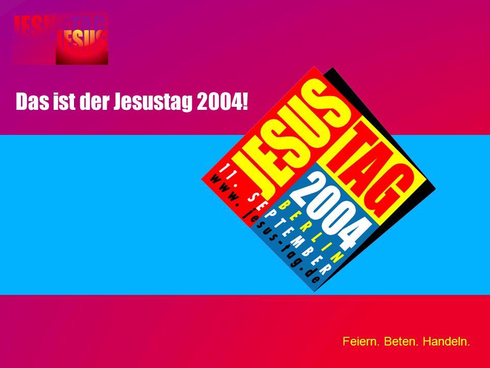 Das ist der Jesustag 2004!