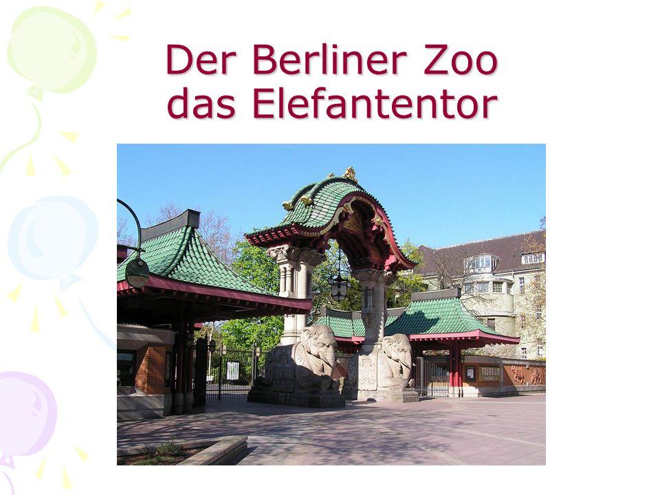 Der Berliner Zoo das Elefantentor