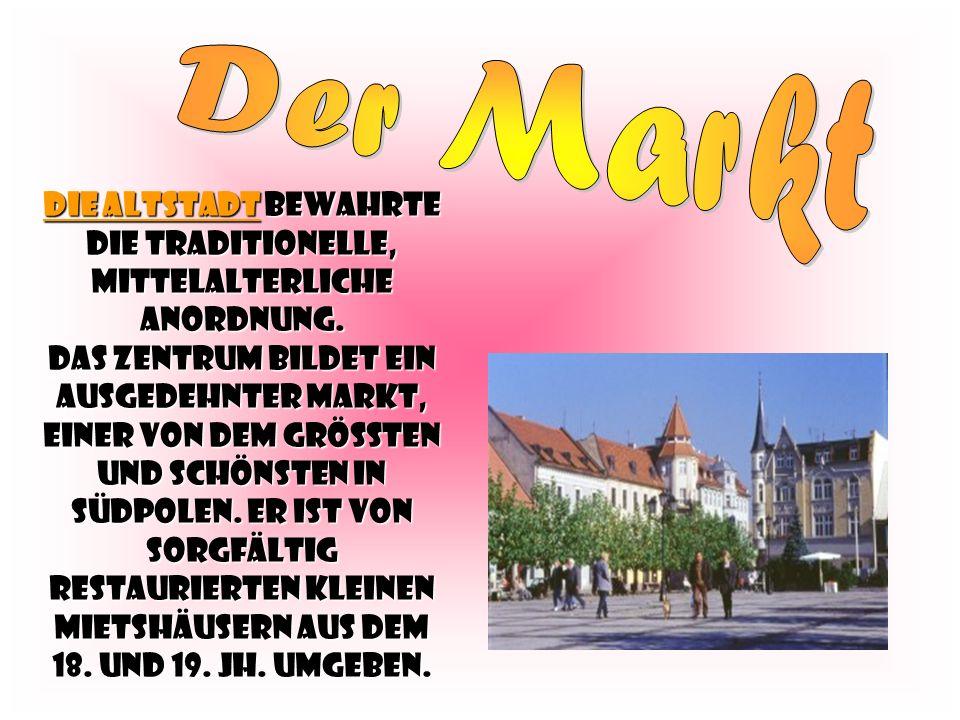 Die Altstadt bewahrte die traditionelle, mittelalterliche Anordnung.
