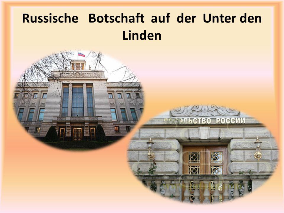 Russische Botschaft auf der Unter den Linden