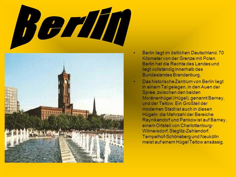 Berlin liegt im östlichen Deutschland, 70 Kilometer von der Grenze mit Polen.
