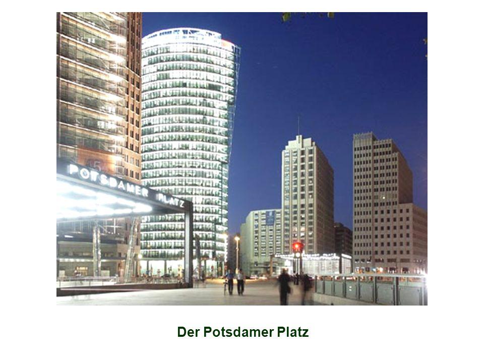 Der Potsdamer Platz