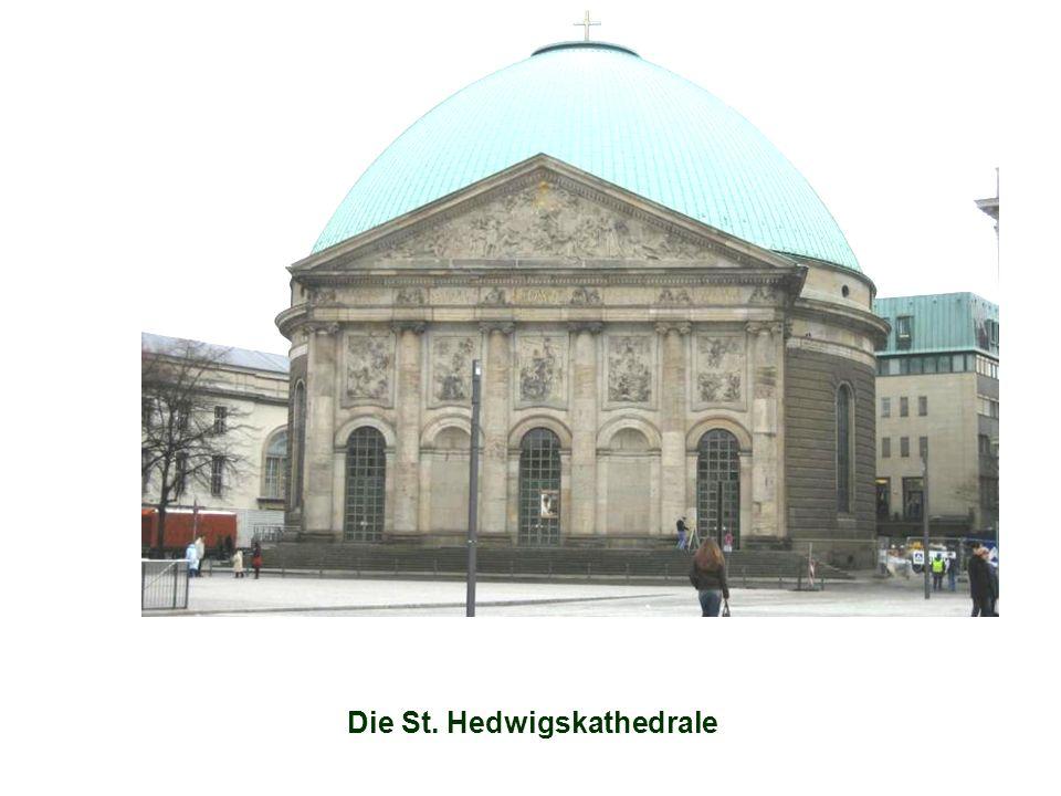 Die St. Hedwigskathedrale