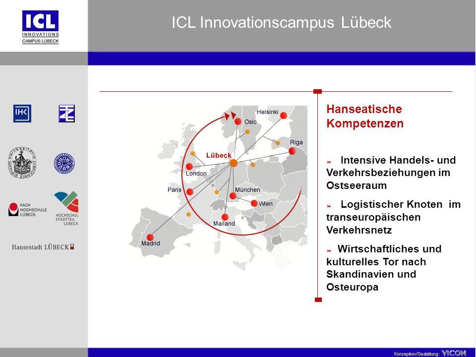 Hanseatische Kompetenzen Intensive Handels- und Verkehrsbeziehungen im Ostseeraum Logistischer Knoten im transeuropäischen Verkehrsnetz Wirtschaftlich