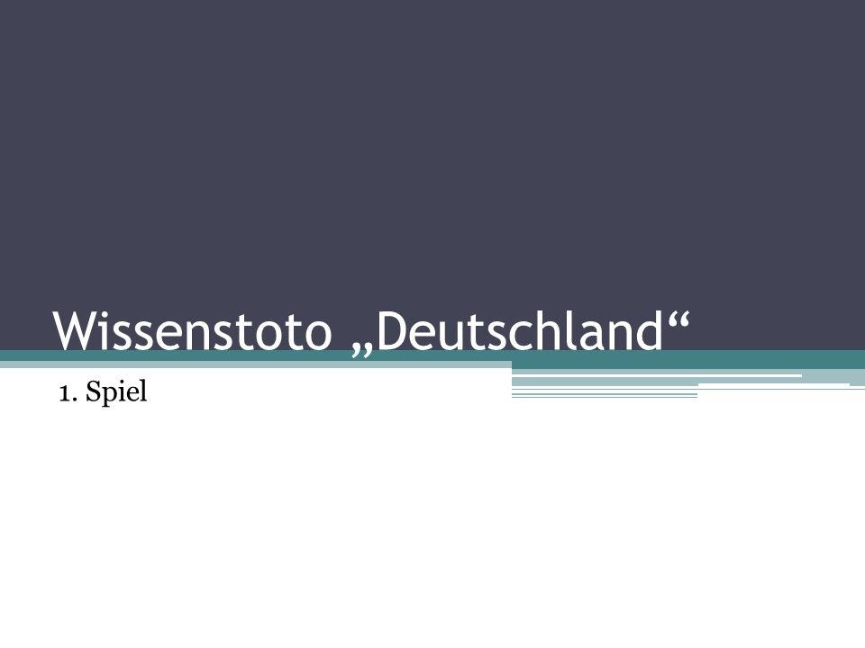 Wissenstoto Deutschland 1. Spiel