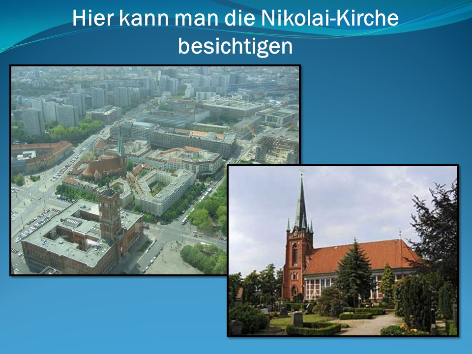 Hier kann man die Nikolai-Kirche besichtigen