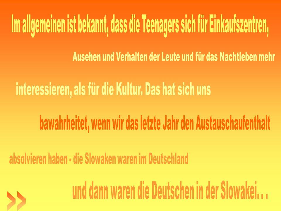 Unsere deutsche Freunde haben bewundert, weil diese Deutschen in kleinen Städten und Dörfern, wo solche Zenter nicht gab, gewohnt haben.
