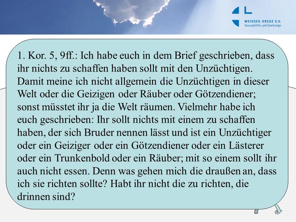 Sinn von Ethik XI: Membran zwischen Gemeinde & Welt Gemeinde Welt Ethik = weisender Charakter Ethik = werbender Charakter 10 1. Kor. 5, 9ff.: Ich habe