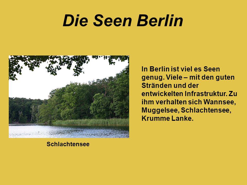 In Berlin ist viel es Seen genug. Viele – mit den guten Stränden und der entwickelten Infrastruktur. Zu ihm verhalten sich Wannsee, Muggelsee, Schlach