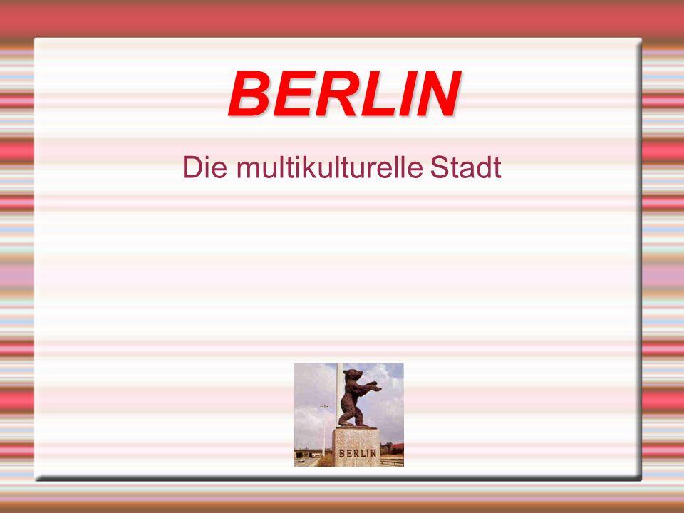 BERLIN Die multikulturelle Stadt