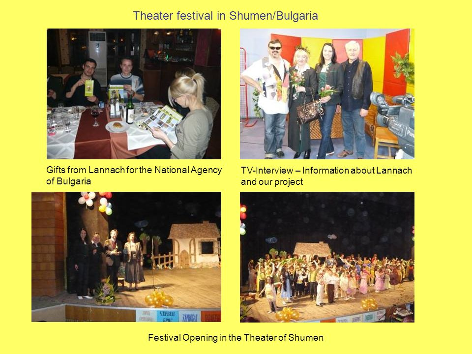 Theater festival in Shumen/Bulgaria Gifts from Lannach for the National Agency of Bulgaria Festival Opening in the Theater of Shumen TV-Interview – In