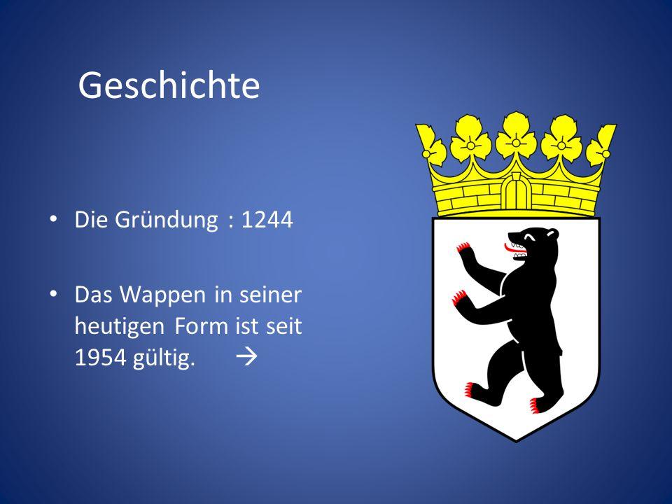 Geschichte Die Gründung : 1244 Das Wappen in seiner heutigen Form ist seit 1954 gültig.