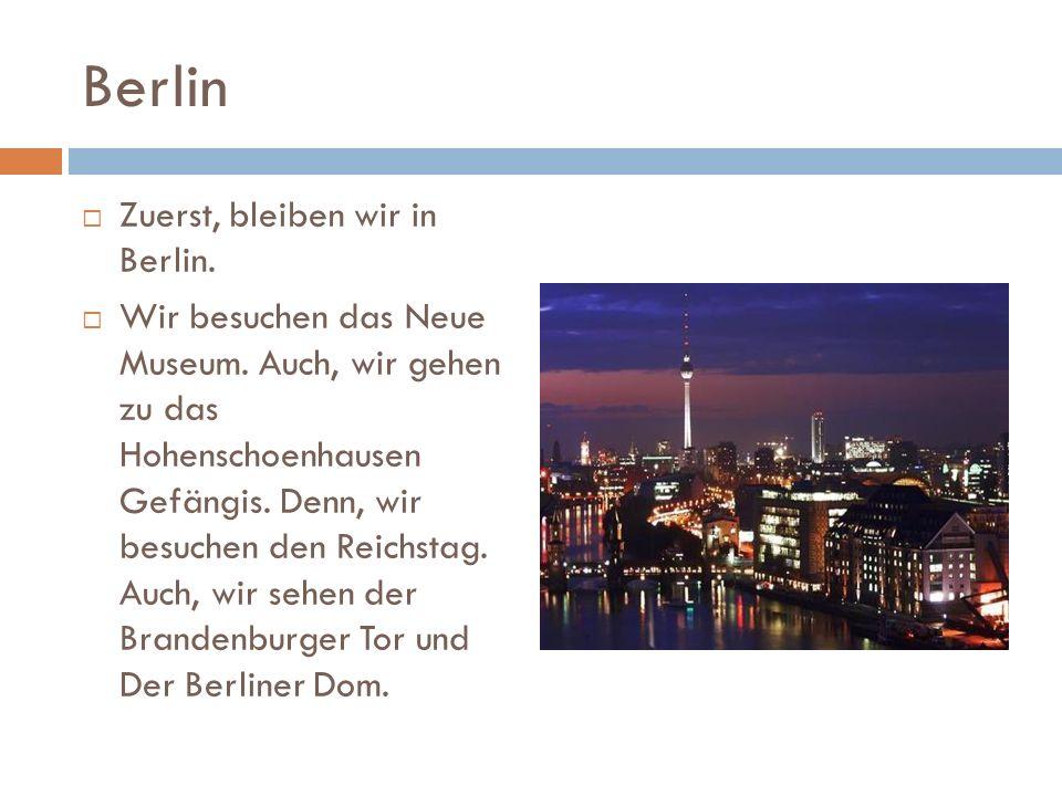 Berlin Zuerst, bleiben wir in Berlin. Wir besuchen das Neue Museum.