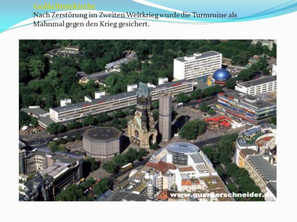 Gedächtniskirche Nach Zerstörung im Zweiten Weltkrieg wurde die Turmruine als Mahnmal gegen den Krieg gesichert.