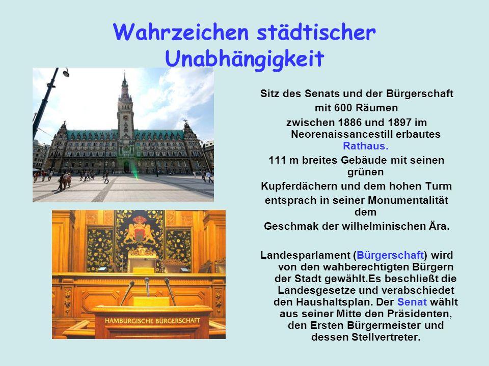 Wahrzeichen städtischer Unabhängigkeit Sitz des Senats und der Bürgerschaft mit 600 Räumen zwischen 1886 und 1897 im Neorenaissancestill erbautes Rath