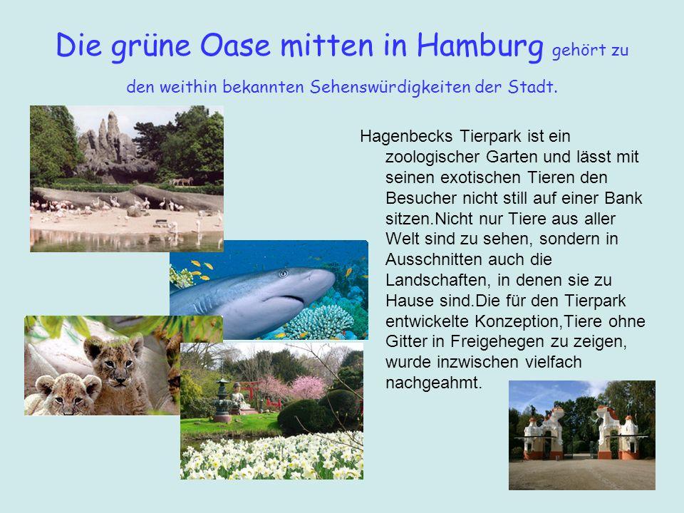 Die grüne Oase mitten in Hamburg gehört zu den weithin bekannten Sehenswürdigkeiten der Stadt. Hagenbecks Tierpark ist ein zoologischer Garten und läs